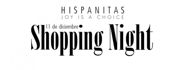 Éxito en la Shopping Night HISPANITAS FW14/15